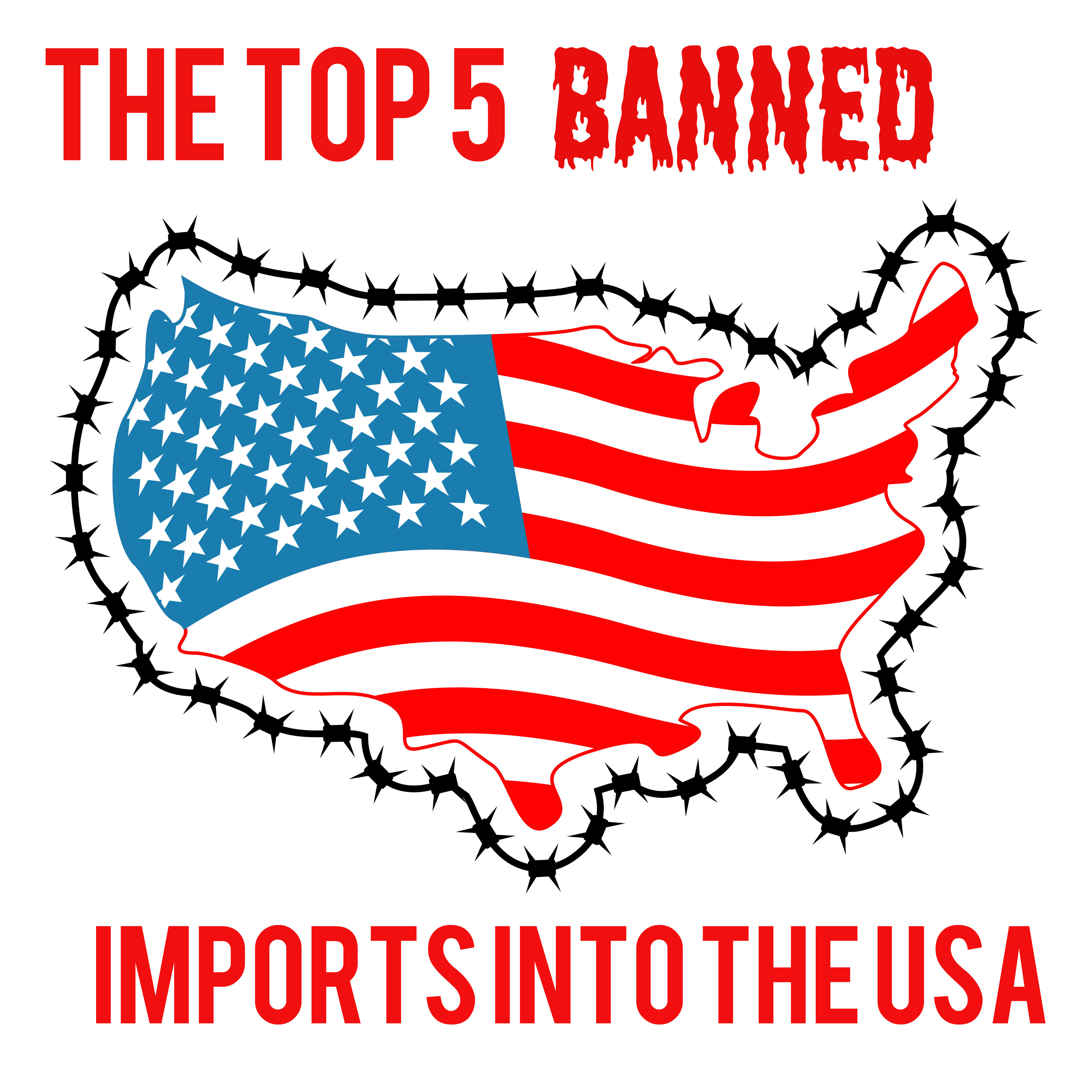 Banned Imports