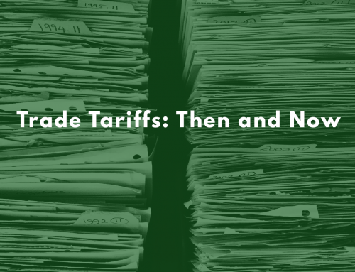 Trade Tariffs: Then and Now