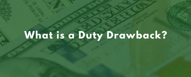 What is a Duty Drawback