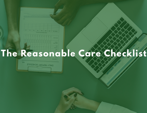 The Reasonable Care Checklist
