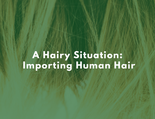 A Hairy Situation: Importing Human Hair