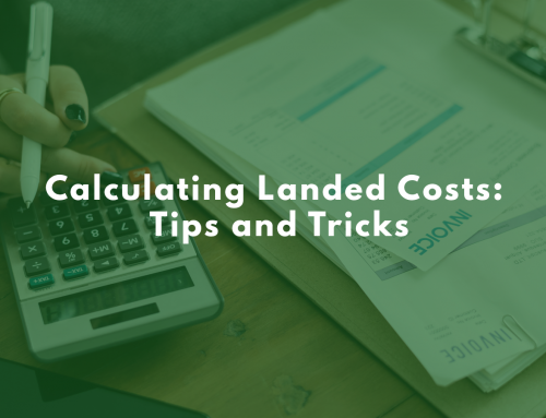 Calculating Landed Costs: Tips and Tricks