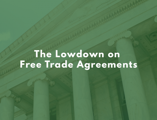 The Lowdown on Free Trade Agreements