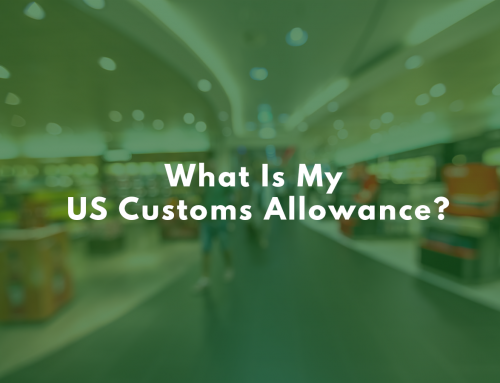 What Is My US Customs Allowance?