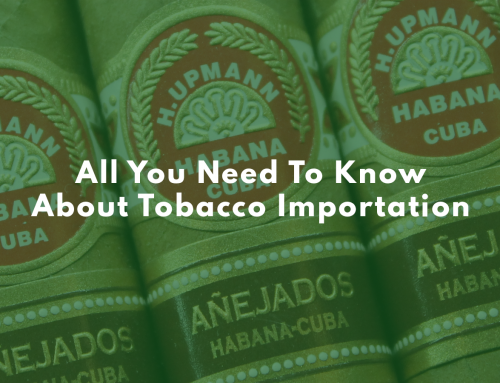 All You Need To Know About Tobacco Importation