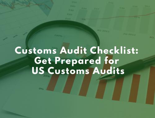 Customs Audit Checklist: Get Prepared for US Customs Audits