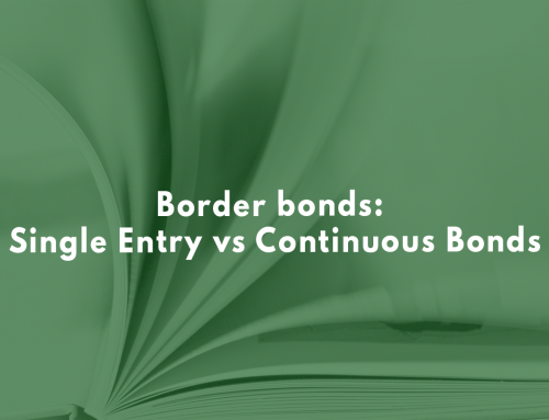 Border bonds: Single Entry vs Continuous Bonds