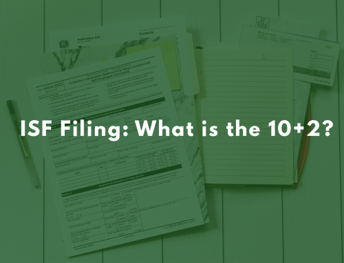 ISF Filing: What is the 10+2?