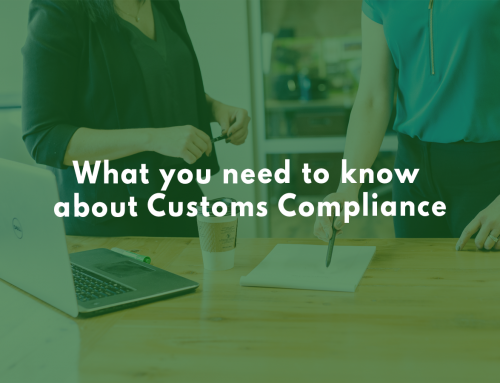 What you need to know about Customs Compliance
