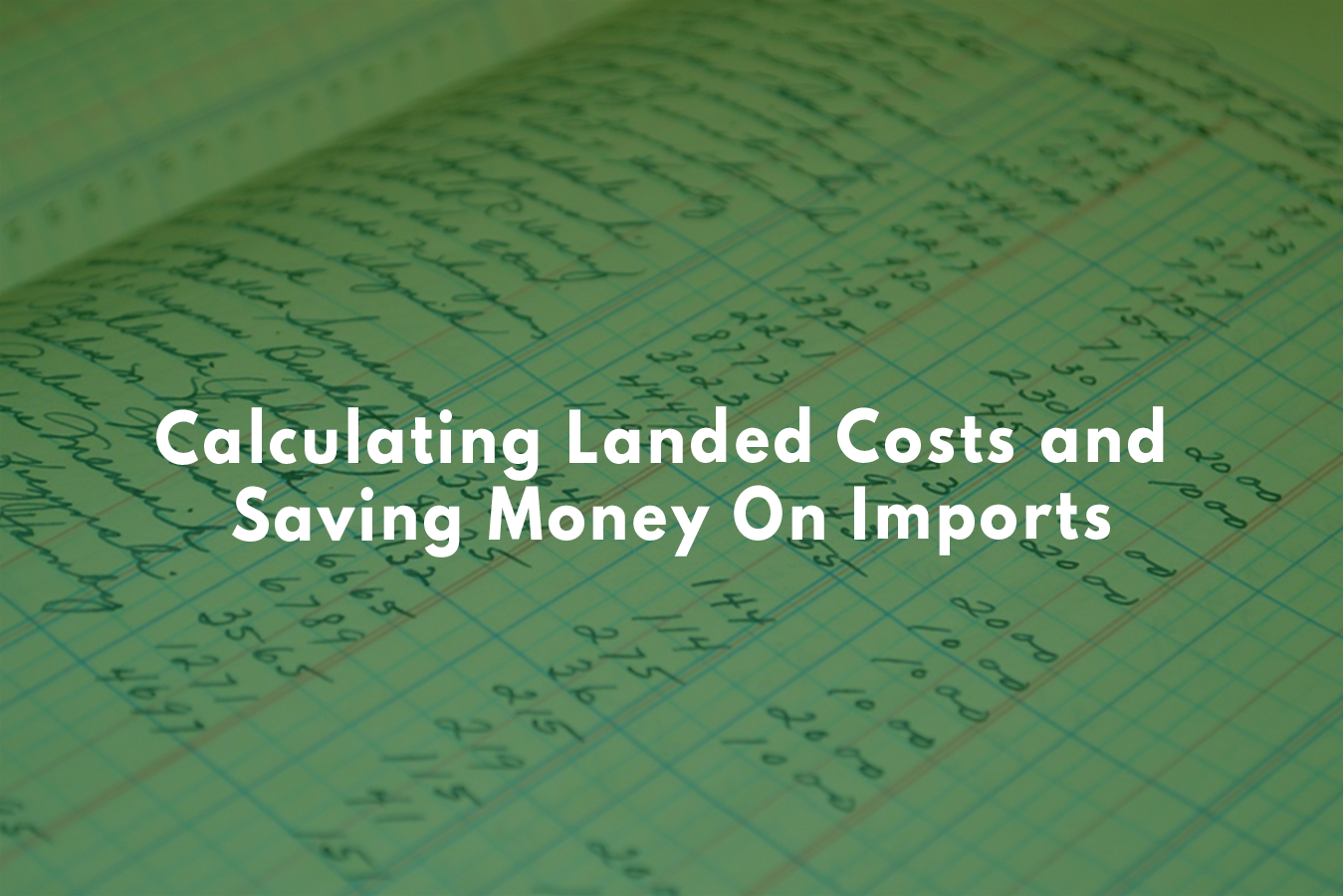 calculating-landed-costs