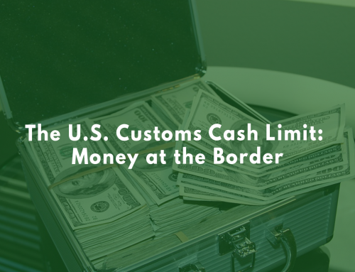 The U.S. Customs Cash Limit: Money at the Border