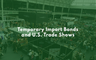 The U.S. customs temporary import bond