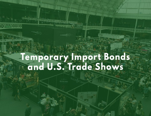 Temporary Import Bonds and U.S. Trade Shows