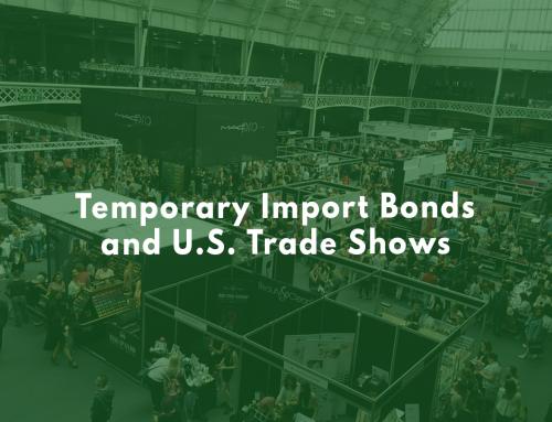 Temporary Import Bonds and U.S. Trade Shows
